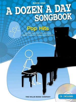 A Dozen A Day Songbook: Pop Hits – Book One + CD /  / Wise Publications