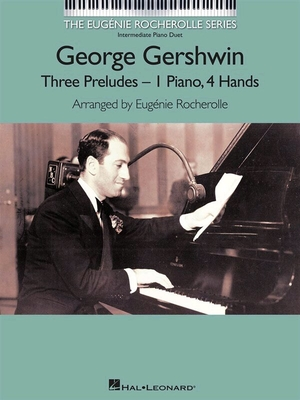 George Gershwin  Three Preludes – 1 Piano, 4 mains /  / Hal Leonard