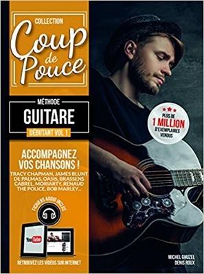 Coup de pouce / »Coup de Pouce» guitare vol 1 avec fichiers audio et vidéos inclus – Nouvelle édition /  / Editions Coup de pouce
