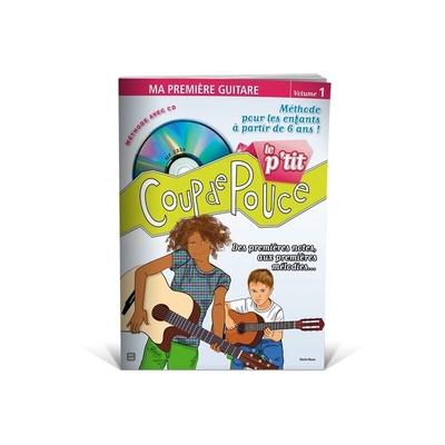 Coup de pouce / »Le P'tit Coup de Pouce» guitare avec CD /  / Editions Coup de pouce