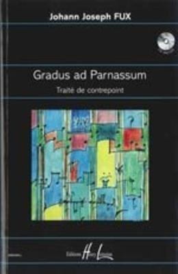 Gradus ad Parnassum Traité de Contrepoint Fux.J /  / Henry Lemoine