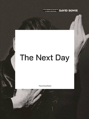 David Bowie: The Next Day / David Bowie / Wise Publications