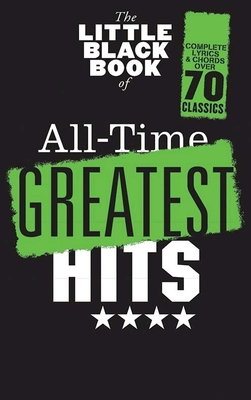The Little Black Book Of All-Time Greatest Hits / Hal Leonard Europe / Music Sales Ltd