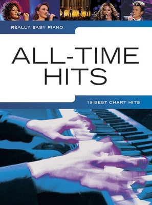 Really Easy Piano: All-Time Hits / Hal Leonard Centre / Music Sales Ltd