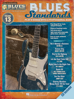 Blues Play-Along / Blues Standards Blues Play-Along Volume 13 /  / Hal Leonard