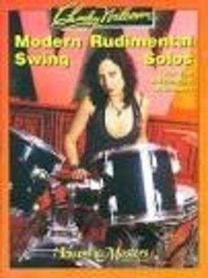 Modern rudimental swing solos /  / Ludwig Music Publ. Co