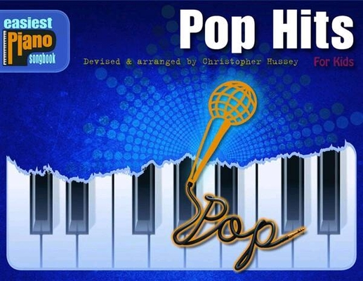 Pop Hits for Kids Easiest Piano Songbook /  / Music Sales