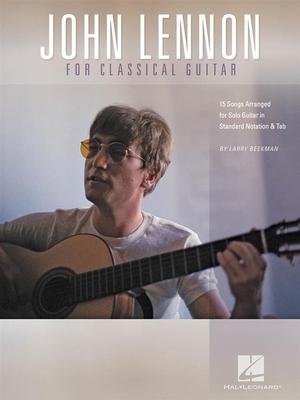 John Lennon for Classical Guitar /  / Hal Leonard