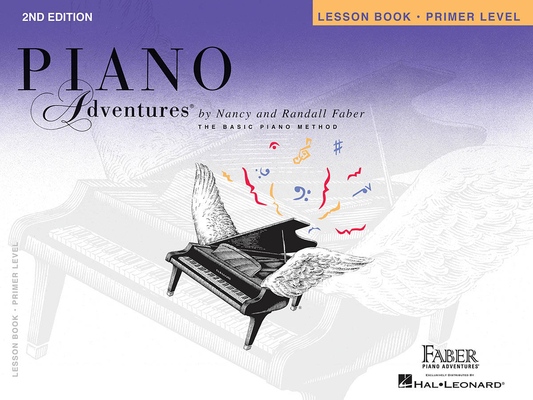 Faber Piano Adventures / Piano Adventures Primer Level – Lesson Book 2nd Edition / Nancy Faber / Randall Faber / Faber Music