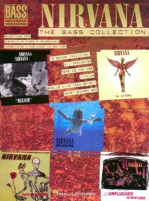 Bass Recorded Versions / Nirvana – The Bass Guitar Collection / Nirvana / Hal Leonard