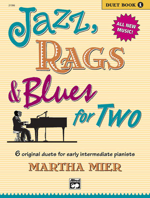 Jazz, Rags & Blues for 2 Book 1 / Martha Mier / Alfred Publishing