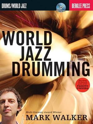World Jazz Drumming /  / Berklee Press