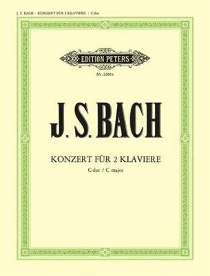Johan Sebastian Bach Konzert Für 2 Klaviere C-dur BWV 1061 / Bach, Johann Sebastian (Composer); Steglich, Rudolf (Editor) / Peters