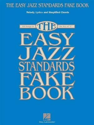 Easy Jazz standards fake book /  / Hal Leonard
