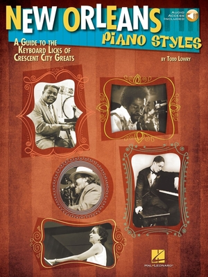Piano Instruction / New Orleans Piano Styles A Guide to the Keyboard Licks of Crescent City Greats /  / Hal Leonard