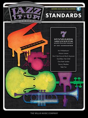 Willis / Eric Baumgartner's Jazz It Up – Standards Mid-Intermediate Level /  / Willis Music