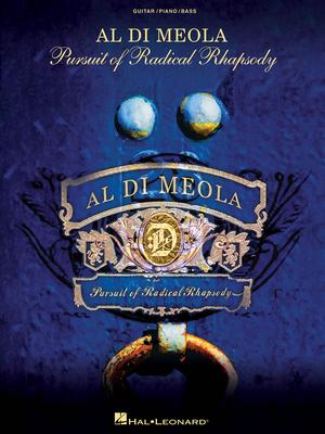 Artist Books / Al Di Meola: Pursuit of Radical Rhapsody / Al Di Meola / Hal Leonard