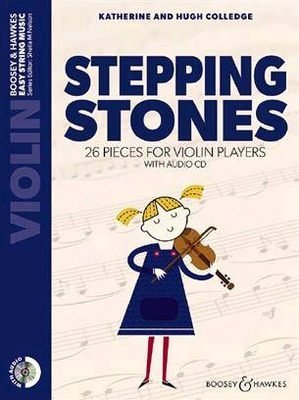 Stepping Stones 26 Pieces For Violin Players Violon et CD nouvelle edition / Hugh Colledge / Boosey and Hawkes
