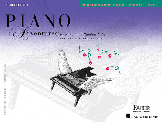 Faber Piano Adventures / Piano Adventures Primer Level – Performance Book 2nd Edition / Nancy Faber / Randall Faber / Faber Music