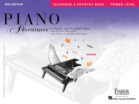Faber Piano Adventures / Piano Adventures Primer Level – Technique & Artistry Book 2nd Edition / Nancy Faber / Randall Faber / Faber Music