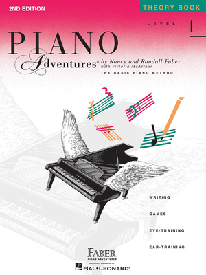Faber Piano Adventures / Piano Adventures Level 1 – Theory Book 2nd Edition / Nancy Faber / Randall Faber / Faber Music