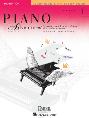Faber Piano Adventures / Piano Adventures Level 1 – Technique & Artistry Book 2nd Edition / Nancy Faber / Randall Faber / Faber Music