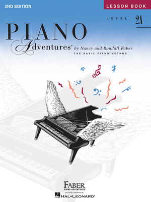 Faber Piano Adventures / Piano Adventures Level 2A – Lesson Book 2nd Edition / Nancy Faber / Randall Faber / Faber Music