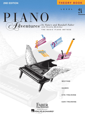 Faber Piano Adventures / Piano Adventures Level 2A – Theory Book 2nd Edition / Nancy Faber / Randall Faber / Faber Music