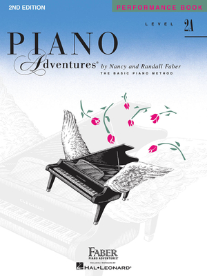 Faber Piano Adventures / Piano Adventures Level 2A – Performance Book 2nd Edition / Nancy Faber / Randall Faber / Faber Music