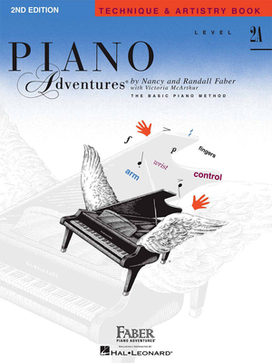 Faber Piano Adventures / Piano Adventures Level 2A Technique & Artistry 2nd Edition / Nancy Faber / Randall Faber / Faber Music