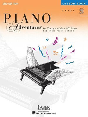 Faber Piano Adventures / Piano Adventures Level 2B – Lesson Book 2nd Edition / Nancy Faber / Randall Faber / Faber Music