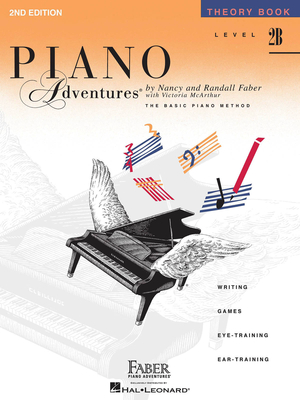 Faber Piano Adventures / Piano Adventures Level 2B – Theory Book 2nd Edition / Nancy Faber / Randall Faber / Faber Music
