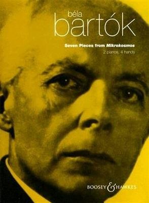 7 pièces des Microcosmos 7 Stücke aus Mikrokosmos Seven Pieces from »Mikrokosmos» / Bartok Bela / Boosey & Hawkes