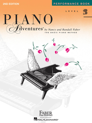 Faber Piano Adventures / Piano Adventures Level 2B – Performance Book 2nd Edition / Nancy Faber / Randall Faber / Faber Music