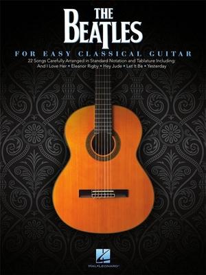Beatles The Easy Classical GTR BK /  / Hal Leonard