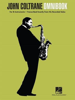 Jazz Transcriptions / John Coltrane – Omnibook For B-flat Instruments / John Coltrane / Hal Leonard