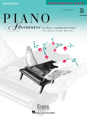 Faber Piano Adventures / Piano Adventures Level 3A – Performance Book  2nd Edition / Nancy Faber / Randall Faber / Faber Music