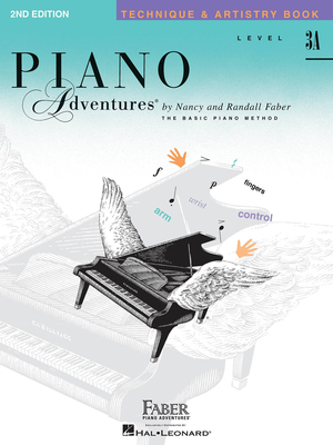 Faber Piano Adventures / Piano Adventures Level 3A – Technique & Artistry Book 2nd Edition / Nancy Faber / Randall Faber / Faber Music