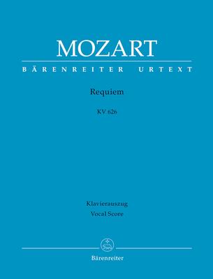 Bärenreiter Urtext / Requiem KV 626 Requiem K.626 Mozarts Fragment mit den Ergänzungen von Joseph Eybler und Franz Xaver Sümayr  / Wolfgang Amadeus Mozart / Bärenreiter