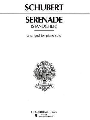 Piano Solo / Sérénade Ständchen de Franz Schubert / Franz Schubert / G. Schirmer