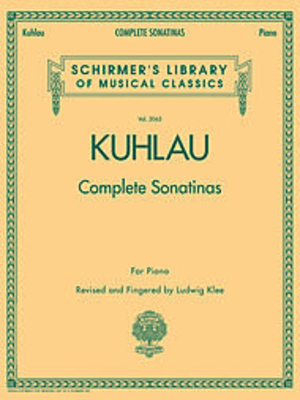 FRIEDRICH KUHLAU COMPLETE SONATINAS FOR PIANO PF /  / Schirmer