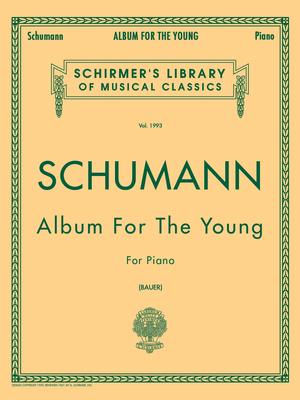 Schirmer's Library Of Musical Classics / Album For The Young Op. 68  Robert Schumann / Robert Schumann / G. Schirmer