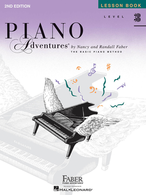 Faber Piano Adventures / Piano Adventures Level 3B – Lesson Book 2nd Edition / Nancy Faber / Randall Faber / Faber Music