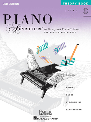 Faber Piano Adventures / Piano Adventures Level 3B – Theory Book 2nd Edition / Nancy Faber / Randall Faber / Faber Music