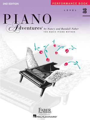 Faber Piano Adventures / Piano Adventures Level 3B – Peformance Book 2nd Edition / Nancy Faber / Randall Faber / Faber Music