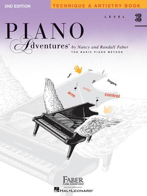 Faber Piano Adventures / Piano Adventured Level 3B – Technique & Artistry Book / Nancy Faber / Randall Faber / Faber Music