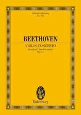 Concerto pour violon en ré majeur op. 61 / Beethoven Ludwig van Richard Clarke / Eulenburg