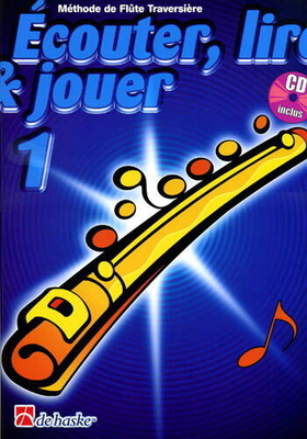 Ecouter, lire & jouer 1 Flûte / Broers M./Castelain J. / De Haske
