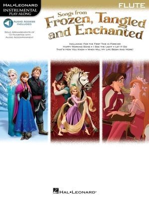 Songs From Frozen, Tangled And Enchanted: Flute (Book/Online Audio) /  / Hal Leonard