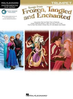 Songs From Frozen, Tangled And Enchanted: Trumpet (Book/Online Audio) /  / Hal Leonard